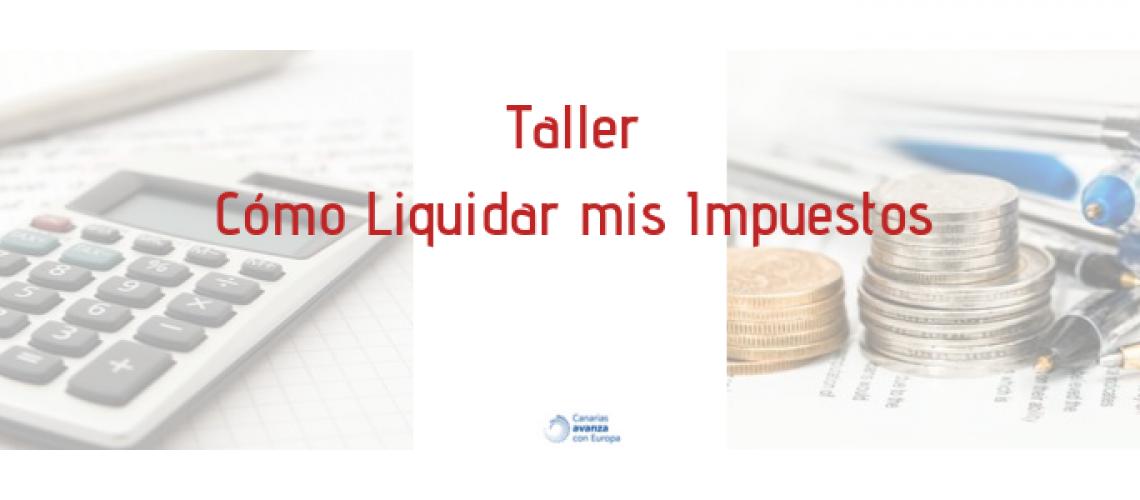 Cómo liquidar mis impuestos. 2 banner